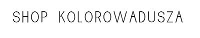 shop kolorowadusza